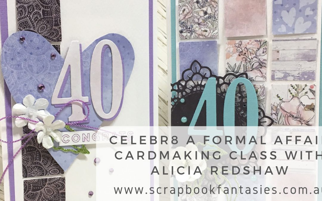 Celebr8 A Formal Affair Cardmaking Class