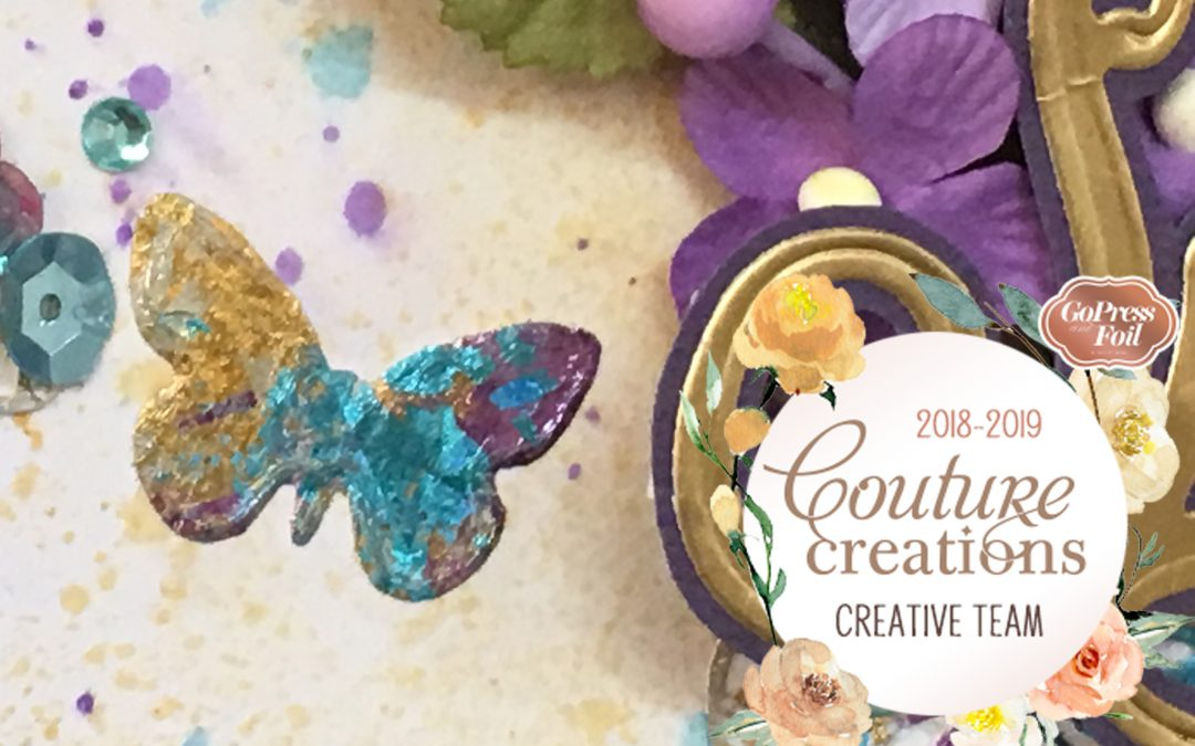 Couture Creations DT Reveal | Special Foiled Butterfly Layout