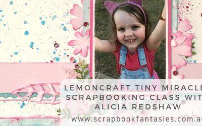 Lemoncraft Tiny Miracles Scrapbooking Class